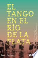El tango en el Río de la Plata