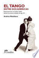 El tango entre dos Américas