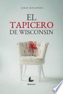 El tapicero de Wisconsin