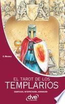 El tarot de los templarios. Significado - interpretación - adivinación