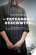 El tatuador de Auschwitz (Edición española)