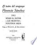 El teatro del uruguayo Florencio Sánchez