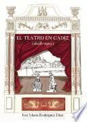 El teatro en Cádiz (1608-1910)