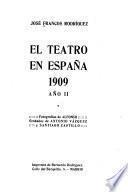 El teatro en España, 1908-[09