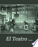 El Teatro ...