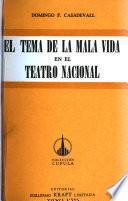 El tema de la mala vida en el teatro nacional