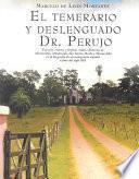El temerario y deslenguado Dr. Perujo