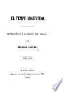 El Tempe Argentino. Impresiones y cuadros del Parana, etc