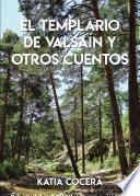El templario de Valsaín y otros cuentos
