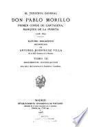 El teniente general don Pablo Morillo primer conde de Cartagena, marqués de La Puerta (1778-1837): Documentos justificativos: Años 1816 á 1818 inclusives de la expedición á Costa firme. 1908