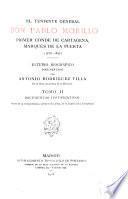 El teniente general don Pablo Morillo primer conde de Cartagena, marqués de La Puerta (1778-1837): Documentos justificativos: guerra de la independencia y primer año, 1815, de la expedición á Costa firme. 1908