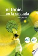 El tenis en la escuela (Color)