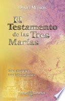 El Testamento de las Tres Marías