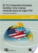 El TLC Colombia Estados Unidos
