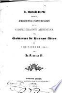 El tratado de paz entre el Director Provisorio de la Confederation Argentina y el Gobierno de Buenos Aires, en 9 de Marzo de 1853