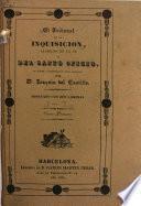 El Tribunal de la Inquisición, llamado de la Fe ó del Santo Oficio: su origen