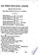 El triunfo del Amor, drama en un acto [and in verse].