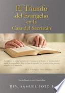 El Triunfo del Evangelio en la Casa del Sacristán