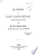El Trono y los Carlistas. Consideraciones sobre una cuestion de actualidad