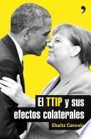 El TTIP y sus efectos colaterales