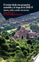 El turismo desde una perspectiva sostenible y el riesgo de la covid-19