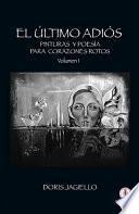 El último adiós: Pinturas y poesía para corazones rotos (Spanish Edition)