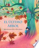 El último árbol (The Last Tree)