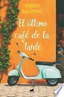 El último café de la tarde