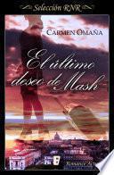 El último deseo de Mash