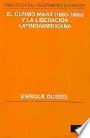 El último Marx (1863-1882) y la liberación latinoamericana