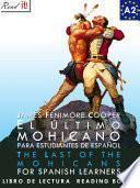 El último mohicano para estudiantes de español. Libro de lectura