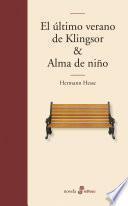 El último verano de Klingsor & Alma de niño