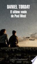 El último vuelo de Poxl West