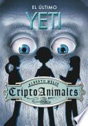 El último yeti (Serie CriptoAnimales 1)
