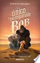 El único e incomparable Bob