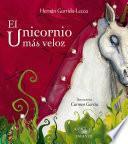 El unicornio más veloz