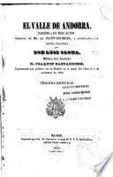 El valle de Andorra; zarzuela en 3 actos, original de Saint-Georges y arreglada a la escina Espanola, musica de Joaquin Gaztambida. 3. ed