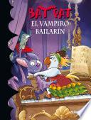 El vampiro bailarín (Serie Bat Pat 6)