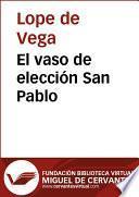 El vaso de elección San Pablo