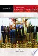 El vendedor analista en el sector textil