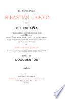 El veneciano Sebastián Caboto: Documentos