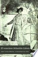 El veneciano Sebastián Caboto: Texto