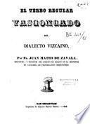El verbo regular vascongado del dialecto vizcaino
