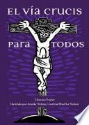 El Vía Crucis Para Todos