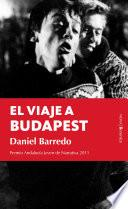 El viaje a Budapest