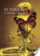 El viaje de La Mariposa Monarca