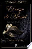 El viaje de Muriel (Los secretos de Alea 1)