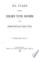 El viaje del señor Benjamín Vicuña Mackenna a las provincias del sur