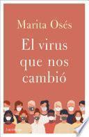 El virus que nos cambió