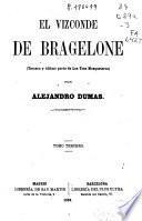 El Vizconde de Bragelone: ( 358 p., [4] h. de lám.)
